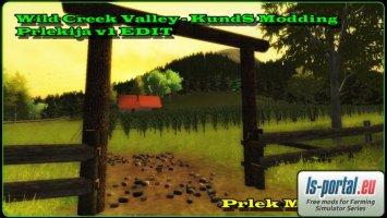 Wild Creek Valley - KundS Modding [Prlekijav1 EDIT]