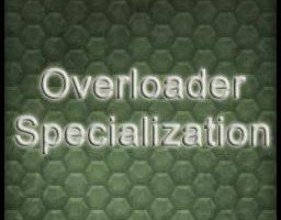 Overloader specialization v2