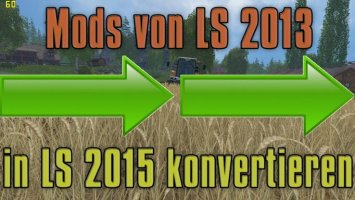 FS2013 to FS15 convert LS15