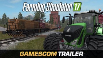 Farming Simulator 17 Official Gamescom Trailer NEWS