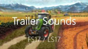 Trailer Sounds v4 FS17