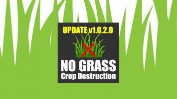 No Grass Crop Destruction