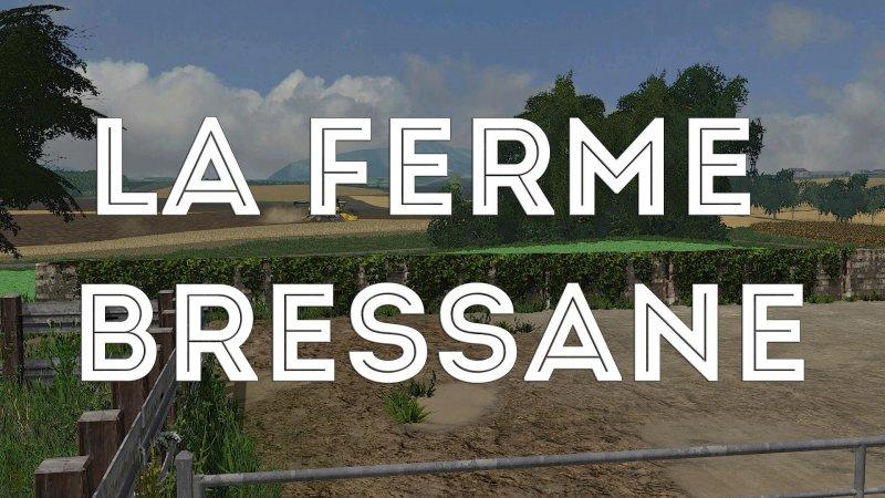 BRESSANE TÉLÉCHARGER FS17 FERME LA