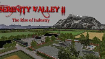 Serenity Valley II The Rise of Industry v2.1 FS17