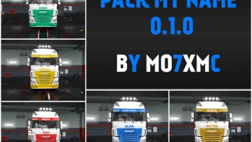 Pack My Name 0.1.0 Skin For ETS2 1.30 + DLC ets2