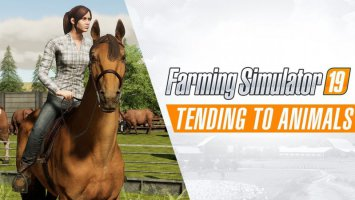 Farming Simulator 19 | Tending to Animals Gameplay Trailer #2 news