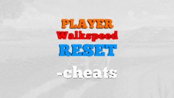 Cheats Player Walkspeed Reset