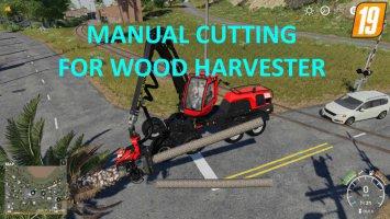Manual Cutting for Wood Harvester v1.0