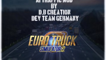 [NEW] AI Traffic Mod for Version: 1.33 by D.B Creation Dev Team ETS2