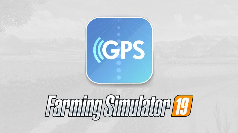 Guidance Steering (GPS mod for FS19) FS19