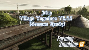Map Village Yagodnoe V2.4.5 (Seasons Ready)
